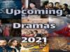 upcoming drama 2021