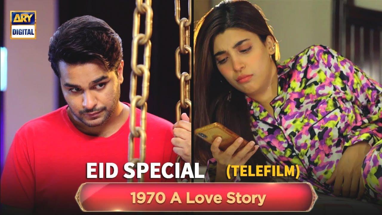 1970 A Love Story Telefilm Starring Asim Azhar and Urwa Hoccane